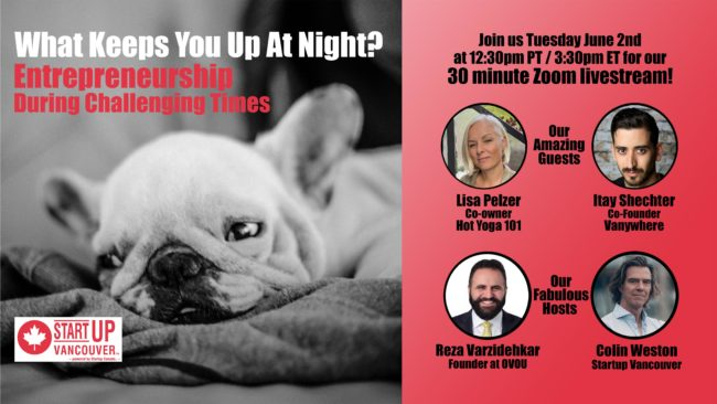 What Keeps You Up At Night? Entrepreneurship During Challenging Times Ep007