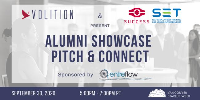 S.U.C.C.E.S.S. SET and Volition present Alumni Showcase Pitch & Connect