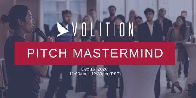 Volition Pitch Mastermind | Dec 15