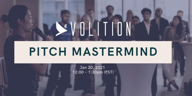 Volition Pitch Mastermind | Jan 20