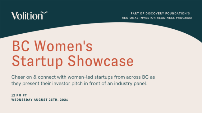 Volition & Discovery Foundations Present BC Women's Startup Showcase