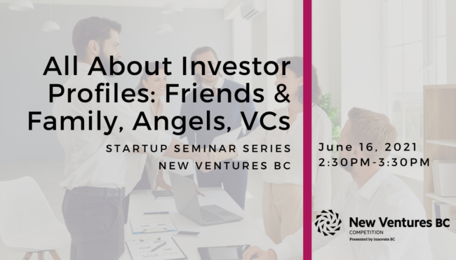 All About Investor Profiles: Friends & Family, Angels, VCs